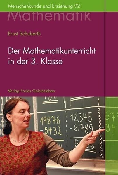 Der Mathematikunterricht in der 3. Klasse