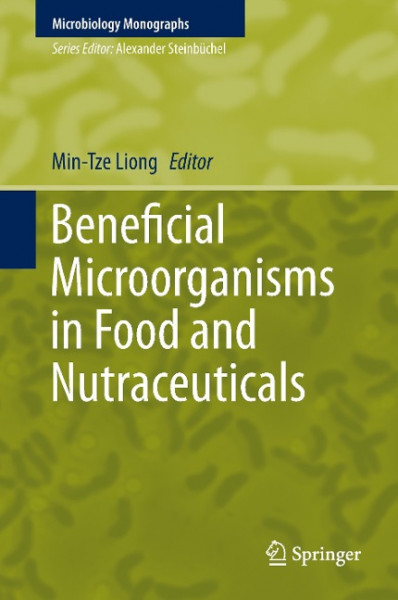 Beneficial Microorganisms in Food and Nutraceuticals