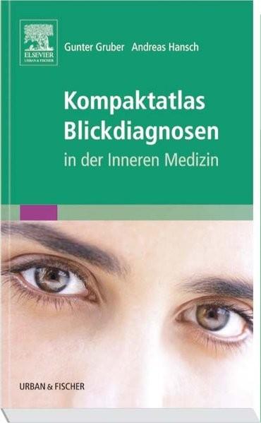 Kompaktatlas Blickdiagnosen: in der Inneren Medizin