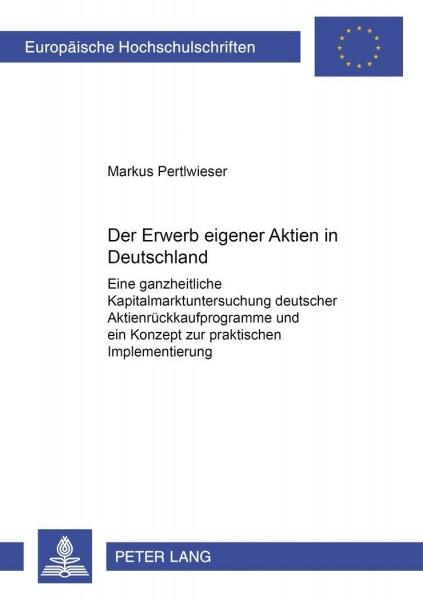 Der Erwerb eigener Aktien in Deutschland