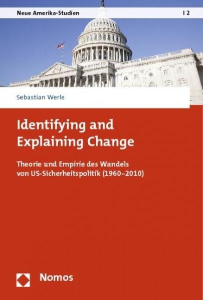 Identifying and Explaining Change