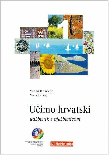 Ucimo hrvatski - Wir lernen Kroatisch 1 Lehrbuch Ucimo hrvatski 1 - Udžbenik s vježbenicom