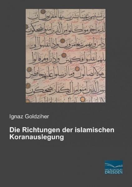 Die Richtungen der islamischen Koranauslegung