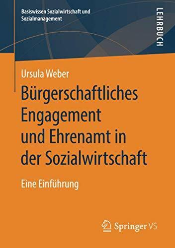 Bürgerschaftliches Engagement und Ehrenamt in der Sozialwirtschaft