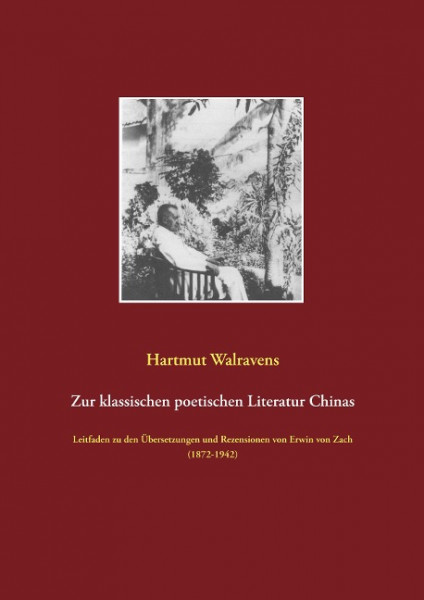 Zur klassischen poetischen Literatur Chinas