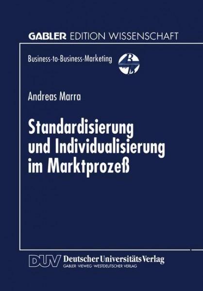 Standardisierung und Individualisierung im Marktprozeß