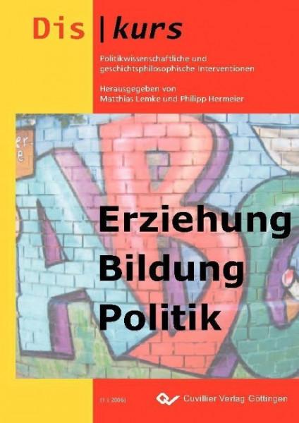 Erziehung, Bildung, Politik