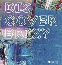 Discover Brixy
