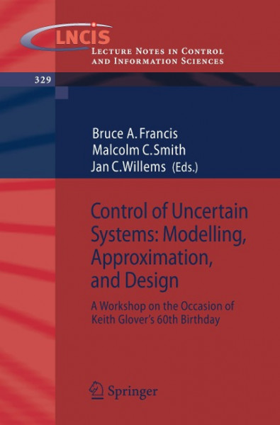 Control of Uncertain Systems: Modelling, Approximation, and Design