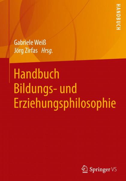 Handbuch Bildungs- und Erziehungsphilosophie