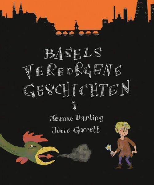 Basels verborgene Geschichten