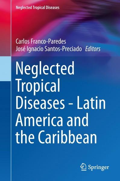 Neglected Tropical Diseases - Latin America