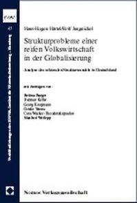 Strukturprobleme einer reifen Volkswirtschaft in der Globalisierung