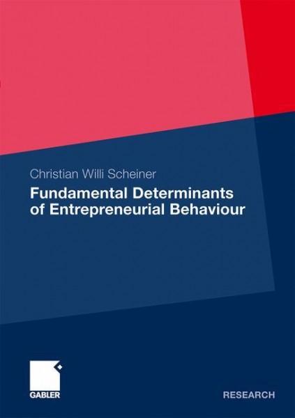Determinants of Entrepreneurial Behaviour