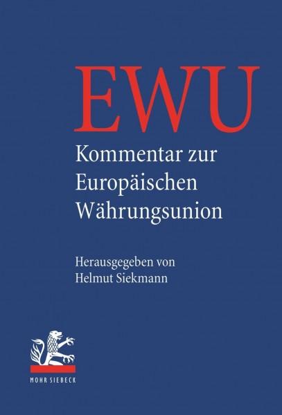 Kommentar zur Europäischen Währungsunion