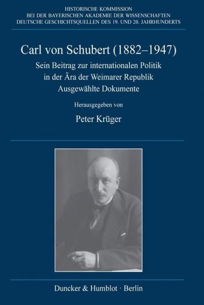 Carl von Schubert (1882-1947).