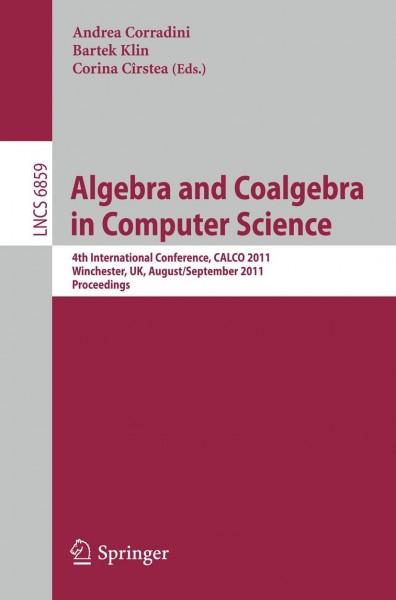 Algebra and Coalgebra in Computer Science