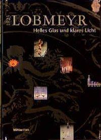 Lobmeyr 1823. Helles Glas und klares Licht aus Wien
