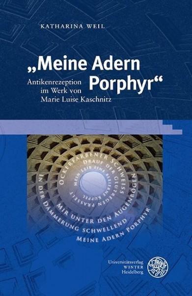 """""""Meine Adern Porphyr"""""""