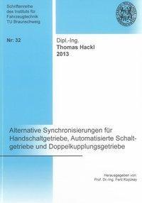 Alternative Synchronisierungen für Handschaltgetriebe, Automatisierte Schaltgetriebe und Doppelkupplungsgetriebe