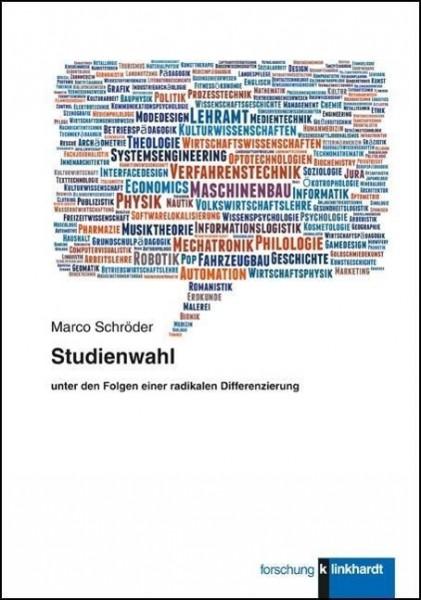 Studienwahl unter den Folgen einer radikalen Differenzierung