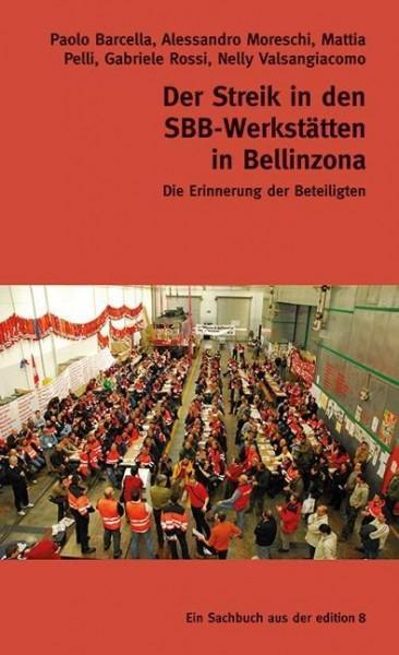 Der Streik in den SBB-Werkstätten in Bellinzona