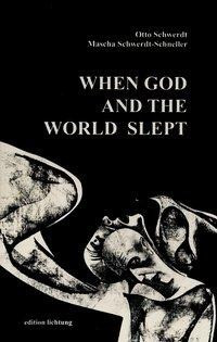 When God and the World slept