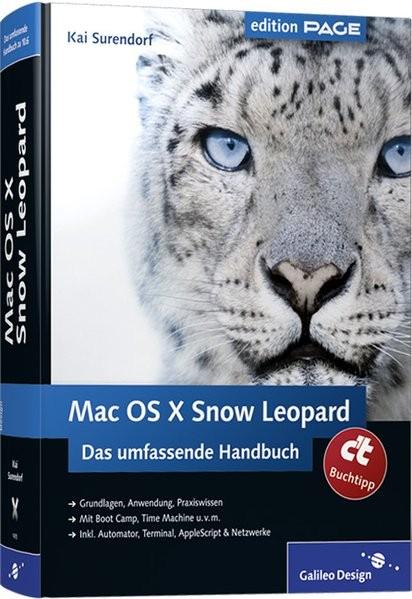 Mac OS X Snow Leopard: Das umfassende Handbuch (Galileo Design)