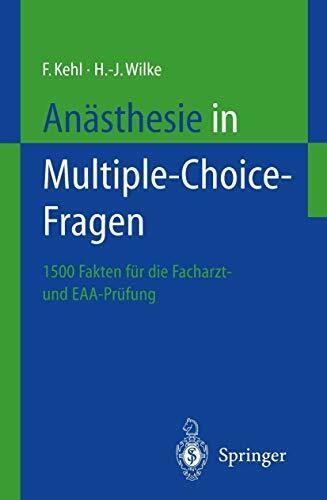 Anästhesie in Multiple-Choice-Fragen