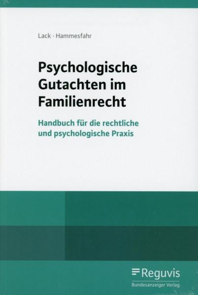 Psychologische Gutachten im Familienrecht