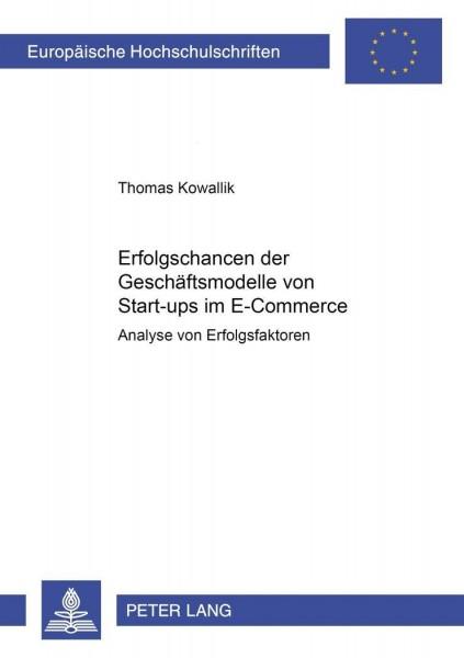 Erfolgschancen der Geschäftsmodelle von Start-ups im E-Commerce