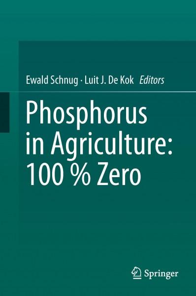 Phosphorus in Agriculture: 100% Zero