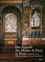 Die Kapelle des Monte di Pietà in Rom