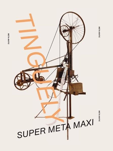 Jean Tinguely.: Super Meta Maxi. Museum Kunstpalast, Düsseldorf
