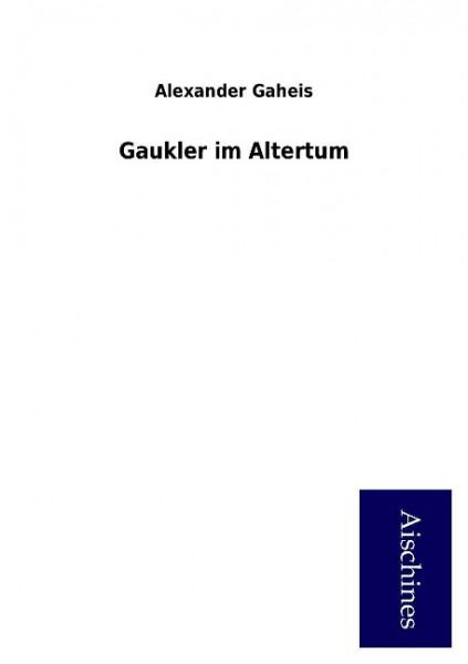 Gaukler im Altertum