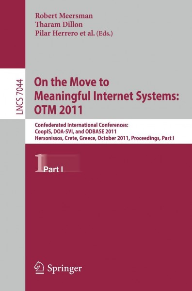 On the Move to Meaningful Internet Systems: OTM 2011