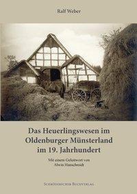 Das Heuerlingswesen im Oldenburger Münsterland im 19. Jahrhundert