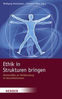 Ethik in Strukturen bringen