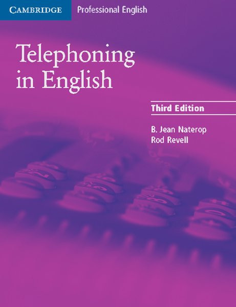 Telephoning in English Third Edition: Intermediate to Upper Intermediate. Student's Book