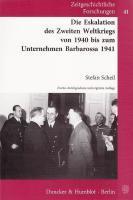 Die Eskalation des Zweiten Weltkriegs von 1940 bis zum Unternehmen Barbarossa 1941