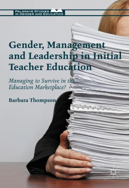 Gender, Management and Leadership in Initial Teacher Education
