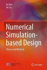 Numerical Simulation-based Design