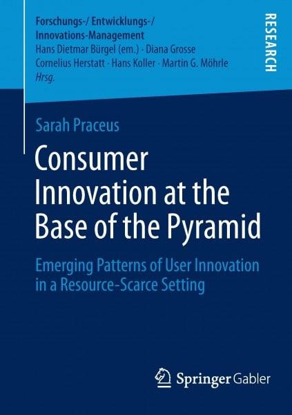 Consumer Innovation at the Base of the Pyramid
