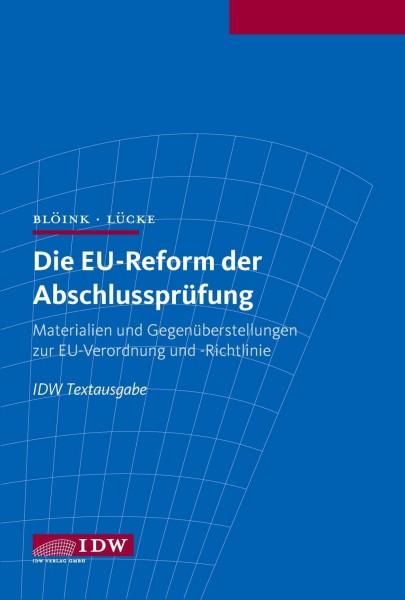 Die EU-Reform der Abschlussprüfung