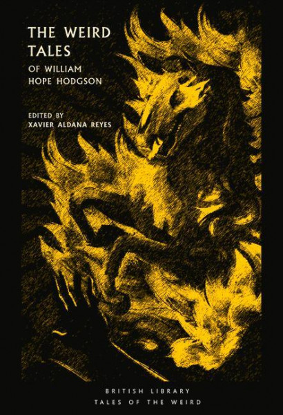 The Weird Tales of William Hope Hodgson