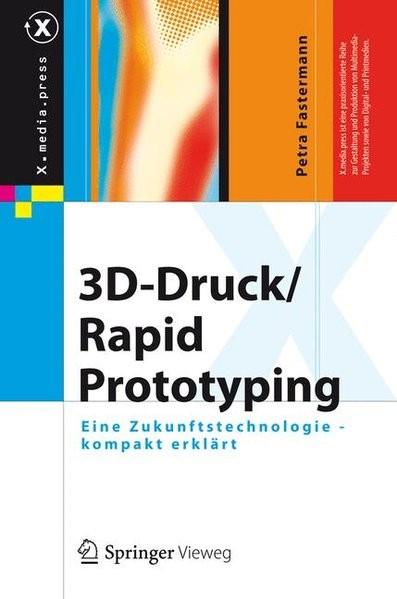 3D-Druck/Rapid Prototyping