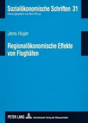 Regionalökonomische Effekte von Flughäfen