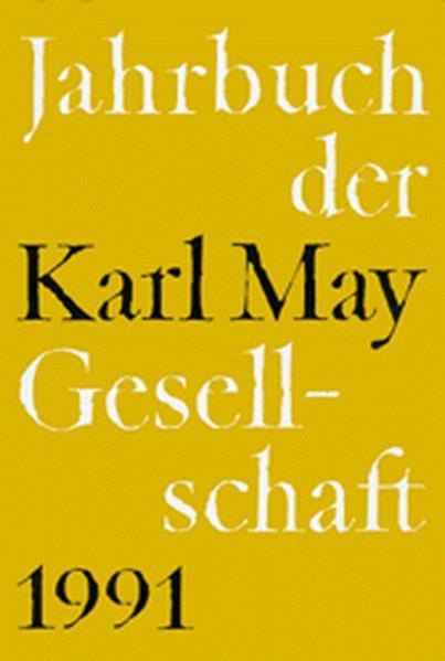Jahrbuch der Karl-May-Gesellschaft/Jahrbuch der Karl-May-Gesellschaft: 1991