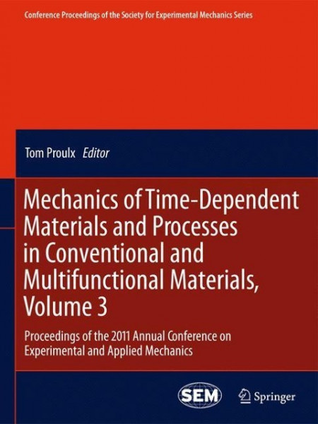 Mechanics of Time-Dependent Materials and Processes in Conventional and Multifunctional Materials, V
