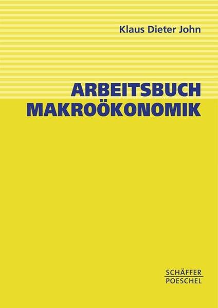 Arbeitsbuch Makroökonomik